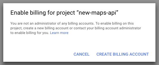 Enable billing for your Google Maps project